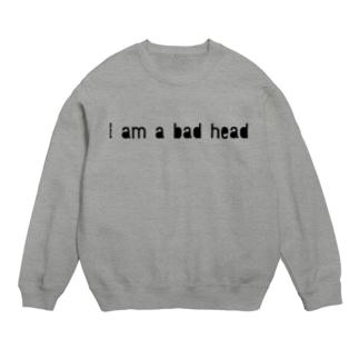 私は頭が悪い Sweats
