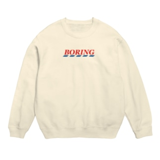 Boring  Sweatshirt Sweats