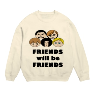 Friends will be Friends Sweats