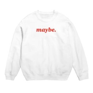 maybe. Sweats