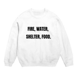 Fire, water, shelter, food.(貴重なタンパク源) Sweats