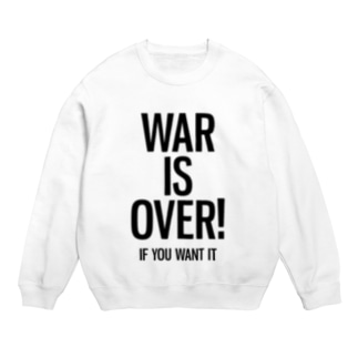 WAR IS OVER! IF YOU WANT IT Sweats