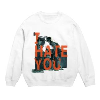 I HATE YOU Sweats