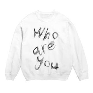 「Who are you」 Sweats