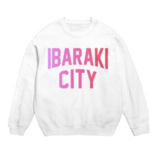 茨木市 IBARAKI CITY Sweat