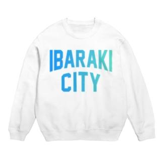 茨木市 IBARAKI CITY Sweats