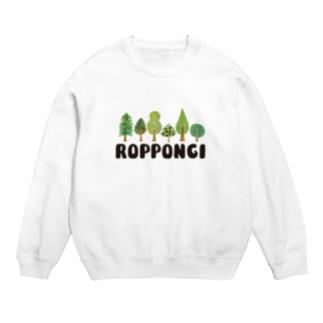 ROPPONGI Sweats