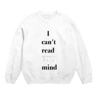 I can't read YOU mind Sweats