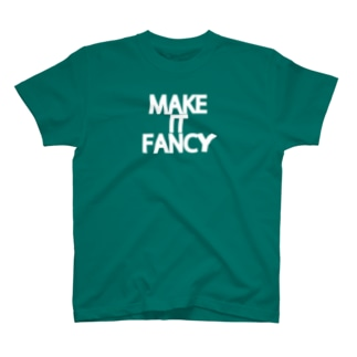 Make it fancy(白文字) T-shirts