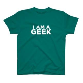 I AM A GEEK T-shirts