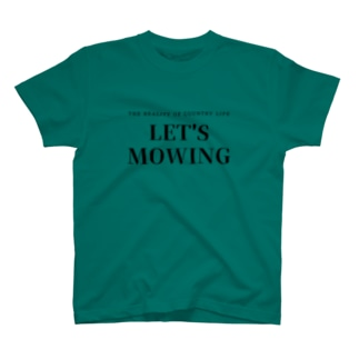 LET'S MOWING T-shirts