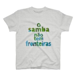 O samba não tem fronteiras T-shirts
