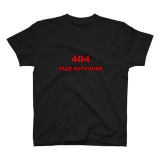 404 - NOT FOUND(黒フチver) Tシャツ