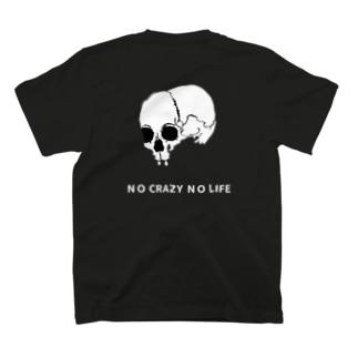 NO CRAZY NO LIFE T-shirts