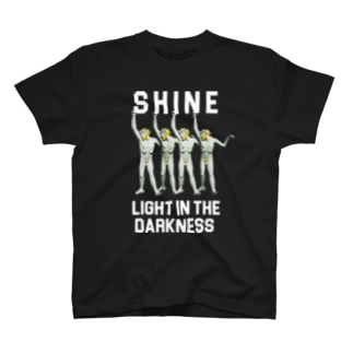 LIGHT IN THE DARKNESS T-shirts