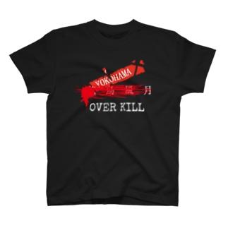 オーバーキルグッズ T-shirts