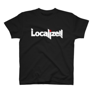 Localize!! T-shirts