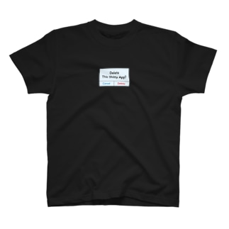 Delete App??? T-shirts