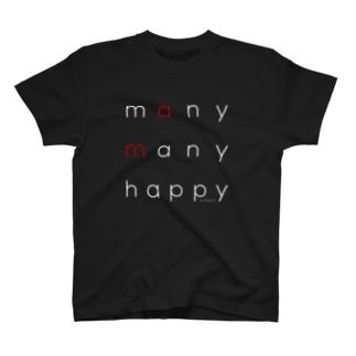 many many happy(白抜き文字) T-shirts