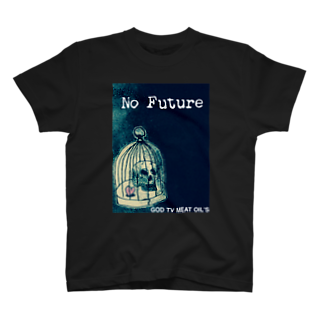 GOD TV MEAT OIL'S brand SUZURI内空中店舗のNo  Future-スカル×鳥かご T-shirts