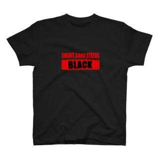 CARD OF THE BLACK(クレカ信用ブラック) T-shirts