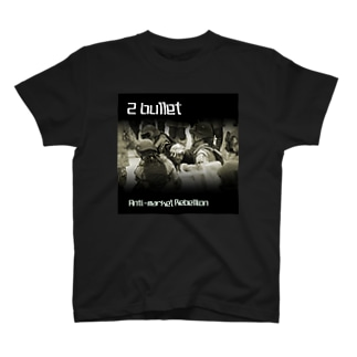 "2Bullet ""Anti-market Rebellion"" T-shirts"
