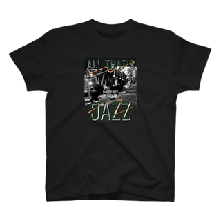 ALL THAT'S JAZZ T-shirts