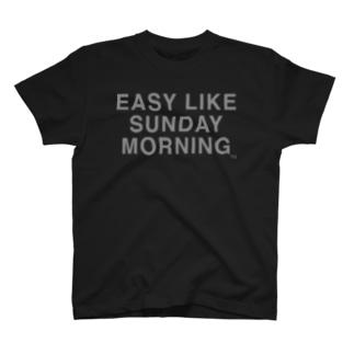 Easy Like Sunday Morning T-Shirt