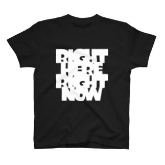 metawo dzn【メタをデザイン】のRight here, Right now.(WH) T-shirts