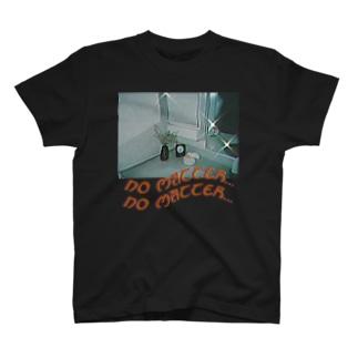 no matter... T-shirts