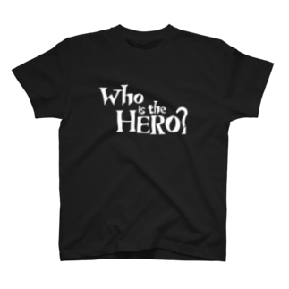 Who is the HERO? ロゴ(白文字) T-shirts