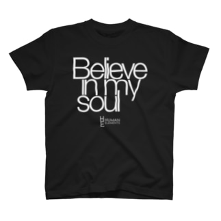 Believe In My Soul (Black) T-shirts
