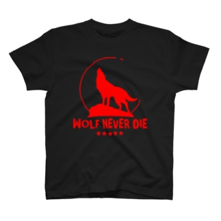 WOLF NEVER DIE T-shirts