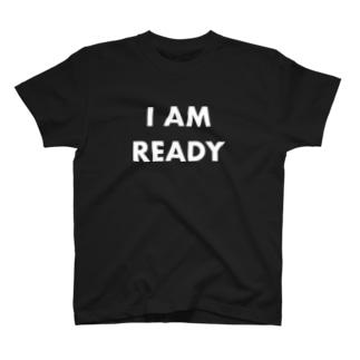 I AM READY T-shirts
