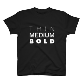 THINMEDIUMBOLD T-shirts