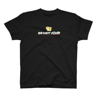 DO NOT MIND  T-Shirt