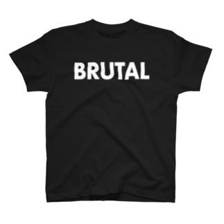 BRUTAL T-shirts