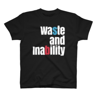 Waste and Inability T-shirts