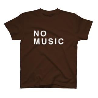 NO MUSIC T-shirts