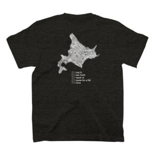 北海道に住んでたり働いてたり、  出身だったり旅行で行ったことがあったり  大好きだったりする人(濃い生地)用 T-shirts