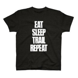 Eat,Sleep,Trail,Repeat T-shirts