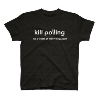 kill polling T-shirts
