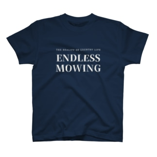 THE REALITY OF COUNTRY LIFEのENDLESS MOWING / WHTXT / バックプリント有 T-shirts