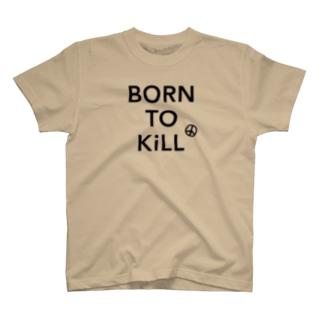 BORN TO KiLL(生来必殺)とピースマーク T-shirts