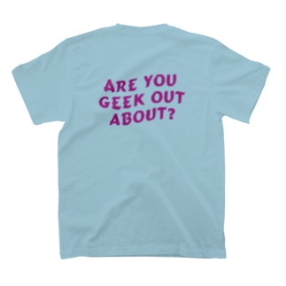 """ARE YOU GEEK OUT ABOUT ?"" S/S Tee T-shirts"