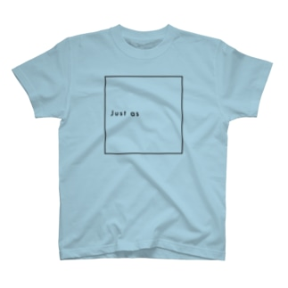 Just as T-shirts