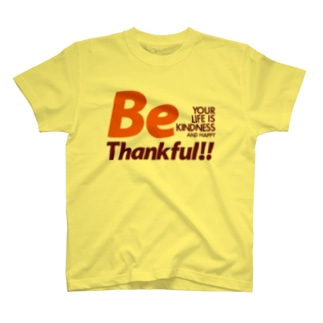 Be Thankful T-shirts