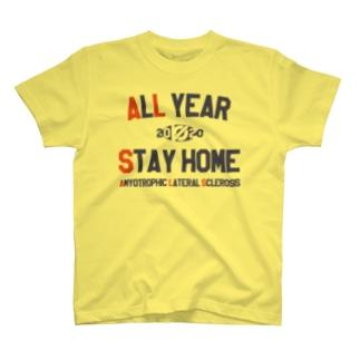 チャリT企画「オール・イヤー・ステイホーム for ALS」 T-shirts