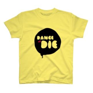dance or die 3 T-shirts