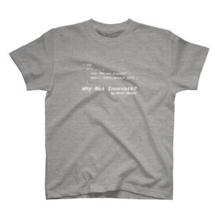 「Why Not INNOVATE?」でコードを書こう! T-shirts